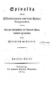 Spinalba oder Offenbarungen aus dem Rosenkreuzerorden: Band 2