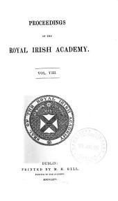 Proceedings of the Royal Irish Academy  VOL.VIII