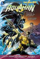 Aquaman Vol. 3: Throne of Atlantis