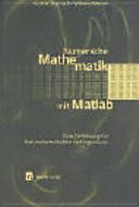 Numerische Mathematik mit Matlab PDF
