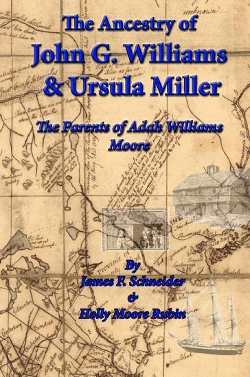 The Ancestry of J G  Williams   Ursula Miller PDF