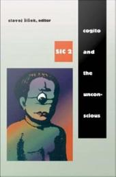 Cogito and the Unconscious: sic 2