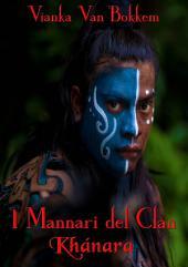 I Mannari del Clan Khánara