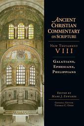 Galatians, Ephesians, Philippians: Edition 2
