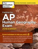 Cracking the AP Human Geography Exam  2019 Edition PDF