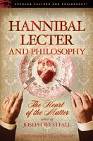 Hannibal Lecter and Philosophy PDF