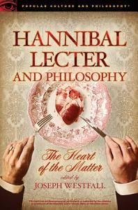 Hannibal Lecter and Philosophy Book