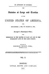 The Statutes at Large and Treaties of the United States of America from     PDF