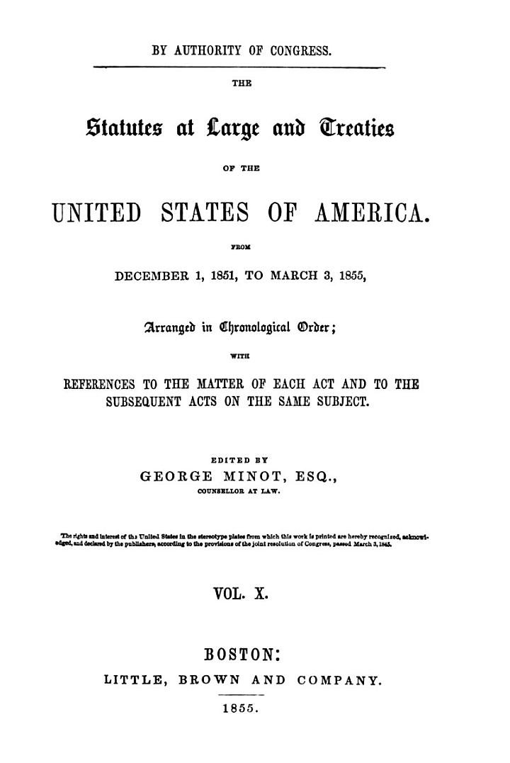 The Statutes at Large and Treaties of the United States of America from ...