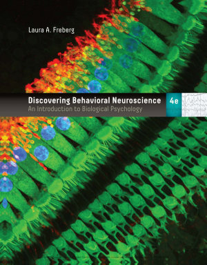 Discovering Behavioral Neuroscience  An Introduction to Biological Psychology PDF