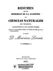 Resúmen de las memorias de la Academia de Ciencias Naturales de Madrid, correspondientes al curso académico anterior leído en la sesión pública del dia 2 de octubre de 1837 por su secretario perpetuo