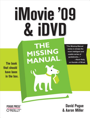 iMovie  09   iDVD  The Missing Manual PDF
