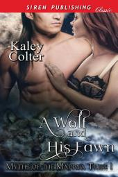 A Wolf and His Fawn [Myths of the Mapiwa Tribe 1]