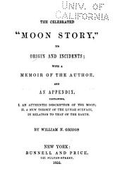"The Celebrated ""moon Story,"": Its Origin and Incidents"