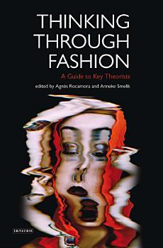 Thinking Through Fashion PDF