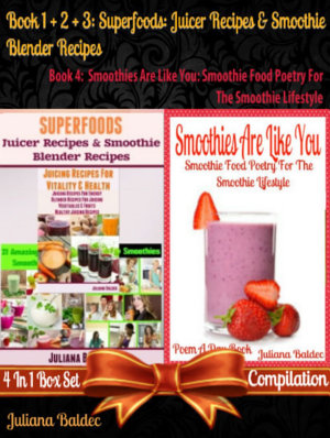 Superfoods  Juicer Recipes   Smoothie Blender Recipes  Best Superfoods    Smoothies Are Like You  Smoothie Food Poetry For The Smoothie Lifestyle