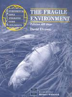 The Fragile Environment PDF