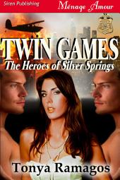 Twin Games [The Heroes of Silver Springs 2]