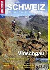 Vinschgau: Wandermagazin SCHWEIZ 10/11_2012