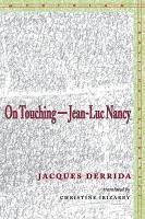 On Touching  Jean Luc Nancy PDF