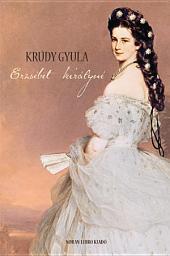 Erzsébet királyné: regényes történetek