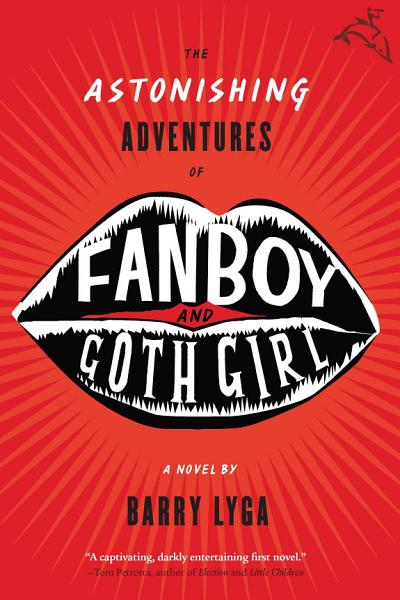 Download The Astonishing Adventures of Fanboy and Goth Girl Book