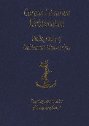 Bibliography of Emblematic Manuscripts