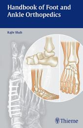 Handbook of Foot and Ankle Orthopedics