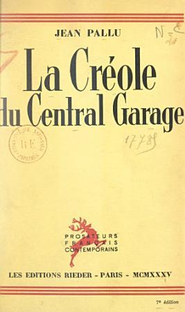 La Cr  ole du Central garage PDF