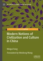 Modern Notions of Civilization and Culture in China PDF
