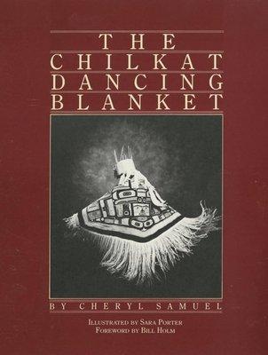 Download The Chilkat Dancing Blanket Book