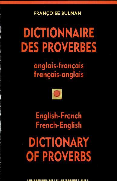 Dictionnaire Des Proverbes Anglais Fran Ais Fran Ais Anglais