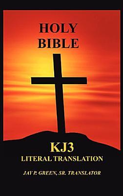 Holy Bible   Kj3 Literal Translation