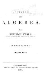 Lehrbuch der Algebra: Bd. Gruppen. Lineare Gruppen. Anwendungen der Gruppentheorie. Algebraische Zahlen