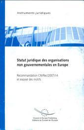 Statut juridique des organisations gouvernementales en Europe: Recommandation CM/Rec(2007)14 et exposé des motifs