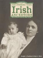 A Genealogist s Guide to Discovering Your Irish Ancestors PDF