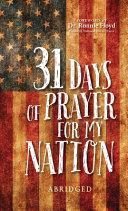 31 Days of Prayer for My Nation (Abridged)