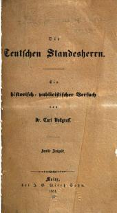 Die teutschen Standesherrn: ein historischpublicistischer Versuch, Band 1