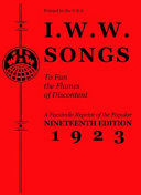 I W W  Songs to Fan the Flames of Discontent PDF