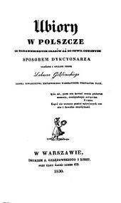 Ubiory w Polszce od najdawniejszych czasów aż do chwil obecnych