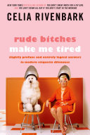 Rude Bitches Make Me Tired