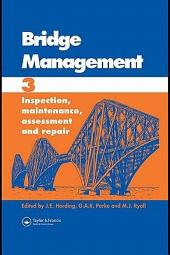 Bridge Management: Proceedings of the Third International Conference