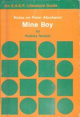 Notes on Peter Abrahams  Mine Boy PDF