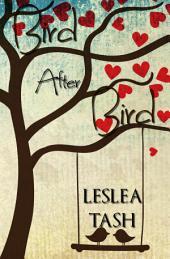 Bird After Bird: The Byrds of Birdseye, Book 1