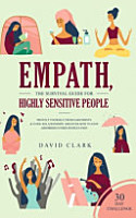 Empath  The Survival Guide for Highly Sensitive People PDF