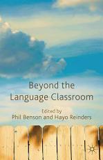 Beyond the Language Classroom PDF