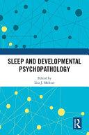 Sleep and Developmental Psychopathology
