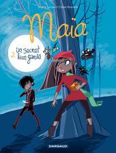Maïa - Tome 2 - Un secret bien gardé