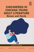 ChicaNerds in Chicana Young Adult Literature PDF