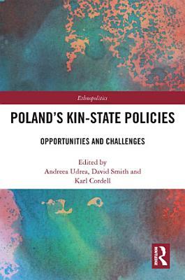 Poland s Kin State Policies